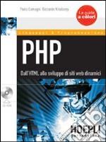 PHP. Dall'HTML allo sviluppo di siti web dinamici. Con CD-ROM libro