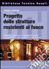 Progettazione strutturale per la sicurezza all'incendio libro