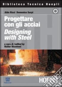 Il Manuale dell'acciaio libro di Ricci Aldo - Surpi Domenico