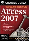 Access 2007 Bible. Con CD-ROM