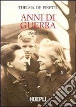 Anni di guerra (1940-1945)