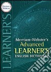 Merriam Webster's advanced learner's english dictionary libro