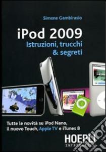 IPod 2009 libro di Gambirasio Simone