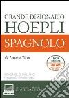 Grande dizionario Hoepli spagnolo. Spagnolo-italiano, italiano-spagnolo libro