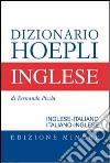 Dizionario di inglese. Inglese-italiano, italiano-inglese. Ediz. minore libro