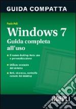Windows 7. Guida compatta libro