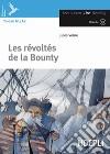 Révoltés de la Bounty. Con espansione online. Con CD Audio (Les) libro