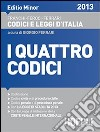 I quattro codici. Editio minor 2013. Con CD-ROM