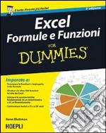 Excel. Formule e funzioni For Dummies libro