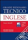 Grande dizionario tecnico inglese. Inglese-italiano, italiano-inglese. Con CD-ROM