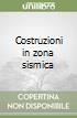 Costruzioni in zona sismica libro