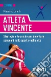 Atleta vincente libro