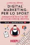 Digital marketing per lo sport libro