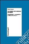 La filiera dei farmaci in Italia. Regolazione e prospettive di liberalizzazione