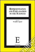 Representation and explanation in the sciences libro