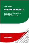 Grigio brillante. L'innovazione nel sindacalismo dei pensionati: il caso FNP-Cisl Lombardia libro