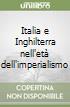 Italia e Inghilterra nell'età dell'imperialismo libro
