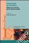 Intersezioni tra discipline. Elaborare concetti per la ricerca sociale libro