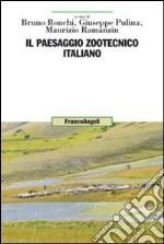 Il paesaggio zootecnico italiano libro