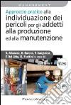 Approccio pratico alla individuazione dei pericoli per gli addetti alla produzione ed alla manutenzione libro