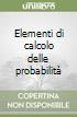 Elementi di calcolo delle probabilità libro
