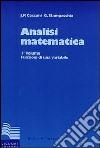 Analisi matematica. Vol. 1: Funzioni di una variabile libro