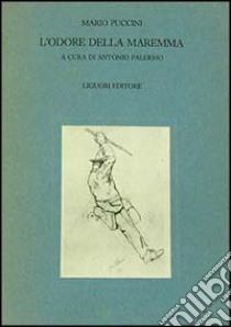 L'odore della Maremma libro di Puccini Mario