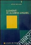 Elementi di algebra lineare libro