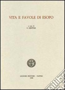 Vita e favole di Esopo libro