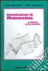 Esercitazioni di matematica (2/2) libro