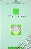 Lezioni di algebra libro