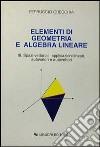 Elementi di geometria e algebra lineare (3) libro