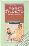 Mezzogiorno normanno-svevo. Monasteri e castelli, ebrei e musulmani libro