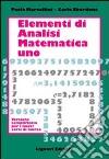 Elementi di analisi matematica 1. Versione semplificata per i nuovi corsi di laurea libro