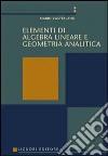 Elementi di algebra lineare e geometria analitica