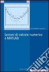Lezioni di calcolo numerico e Matlab libro