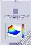 Metodi di calcolo numerico per l'ingegneria libro
