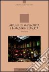Appunti di matematica finanziaria classica. Vol. 1 libro