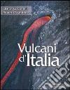 Vulcani d'Italia libro