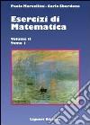 Esercizi di matematica. Vol. 2/1 libro