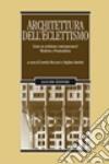 Architettura dell'eclettismo. Esiste un eclettismo contemporaneo? Moderno e postmoderno