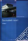 Costruzioni navali. Vol. 1 libro