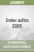 Index editio 2005