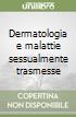 Dermatologia e malattie sessualmente trasmesse libro