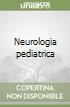Neurologia pediatrica libro