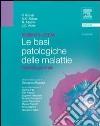 Robbins e Cotran. Le basi patologiche delle malattie. Patologia generale libro