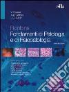 Robbins. Fondamenti di patologia e di fisiopatologia libro