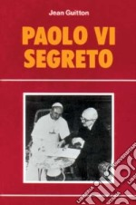 Paolo VI segreto libro di Guitton Jean