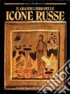 Il grande libro delle icone russe libro