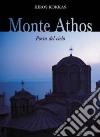 Monte Athos. Porta del cielo libro
